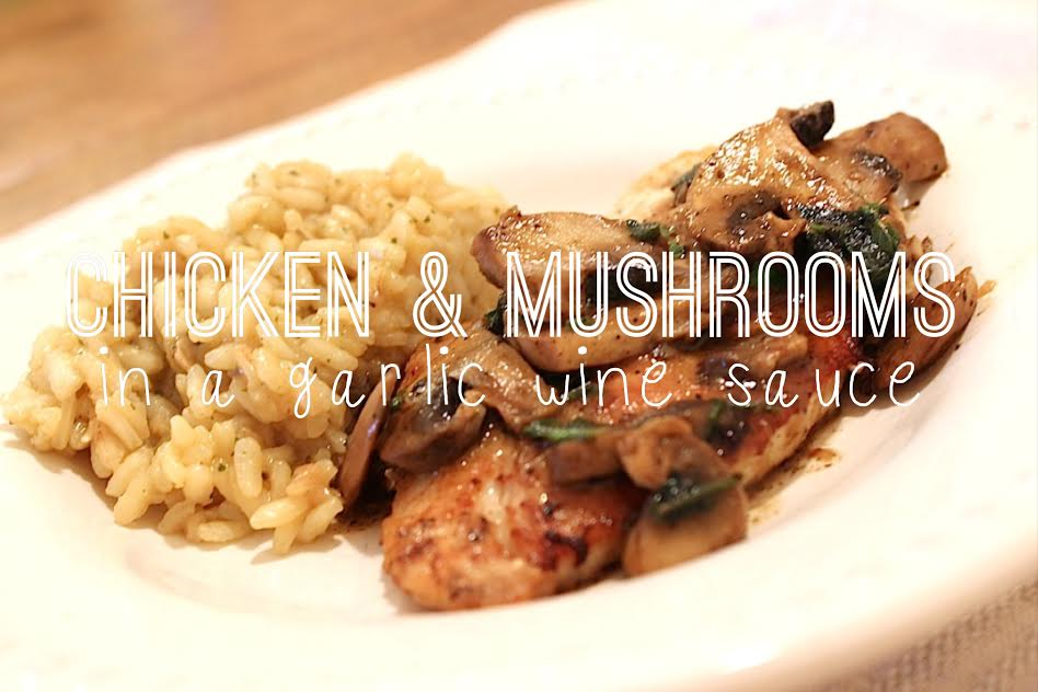 Chicken & Mushrooms: in a garlic white wine sauce | A ...